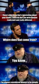 Funny_Pictures_george-r-r-martin-on-writing-women_15060