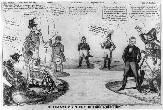 """Ultimatum on the Oregon question,"" 1846."