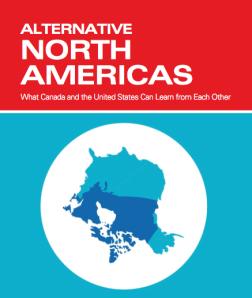 Alternative North Americas via the Canada Institute