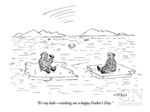 """It's my kids—wishing me a happy Father's Day."" - David Sipress - New Yorker - 10 June 2013"