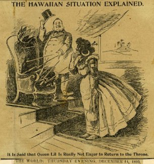 """THE HAWAIIAN SITUATION EXPLAINED: It is said that Queen Lil Is Really Not Eager to Return to the Throne."" The World, 14 December 1893."