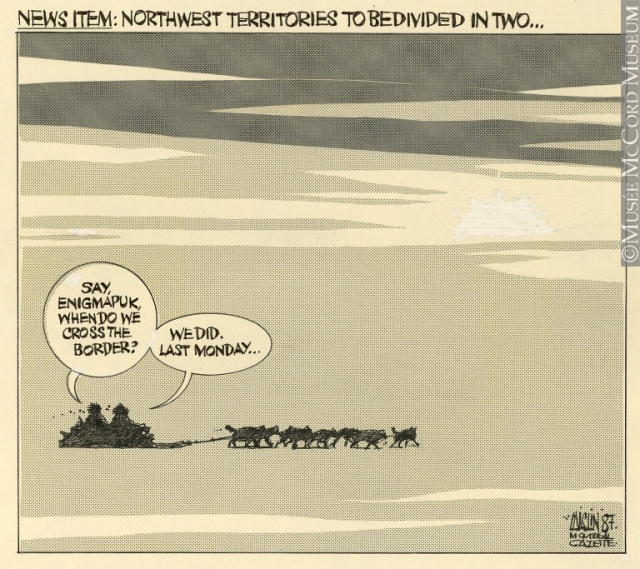 Northwest Territories to Be Divided in Two - Aislin - 1987.jpg
